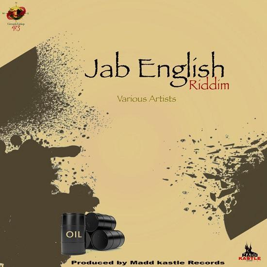 Jab English Riddim