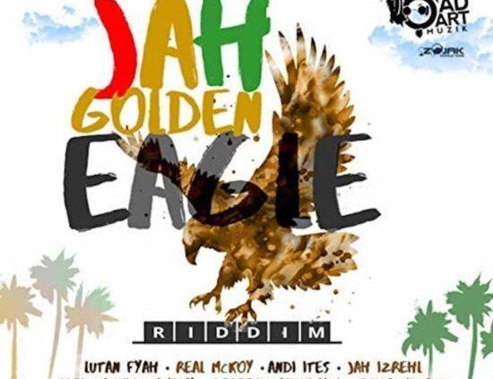 Jah Golden Eagle Riddim E1565089977867