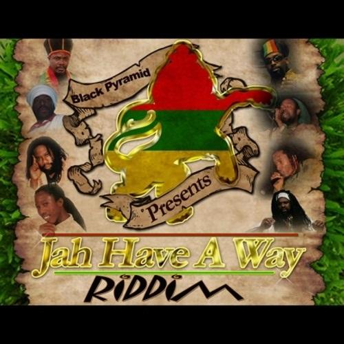 Jah Have A Way Riddim