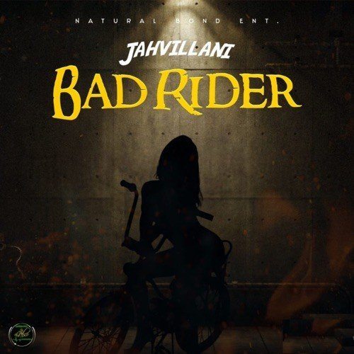 Jahvillani Bad Rider