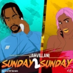 Jahvillani Sunday To Sunday