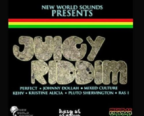 Juicy Riddim New World