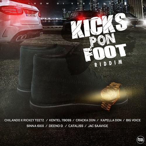 Kicks Pon Foot Riddim