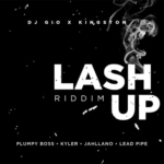 Lash Up Riddim Dj Gio Kingston
