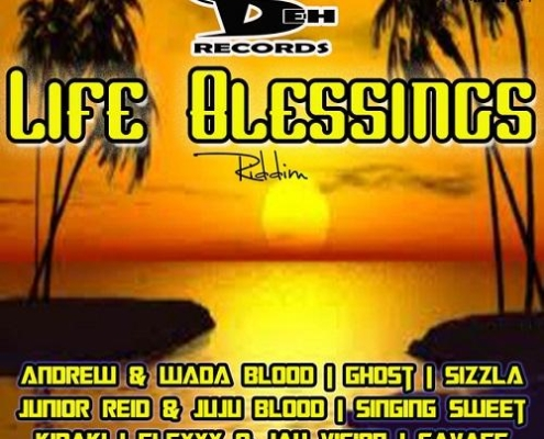 Life Blessings Riddim