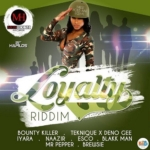 Loyalty Riddim Moshouse Productions