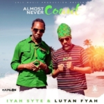 Lutan Fyah Iyah Syte Almost Never Count