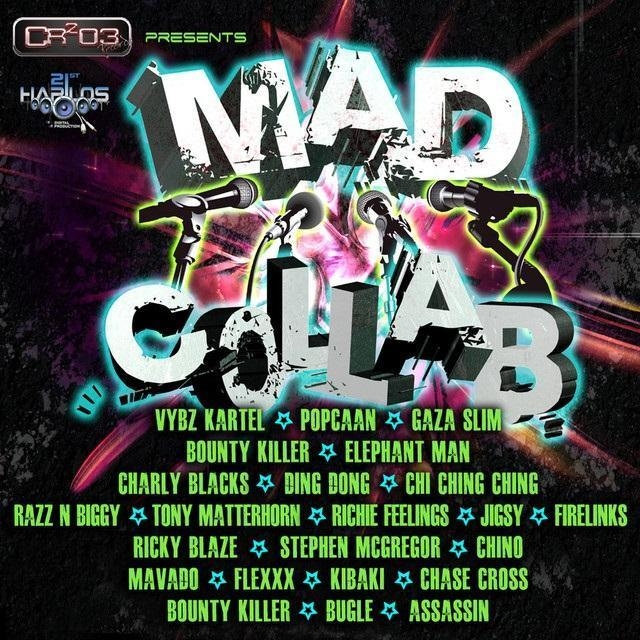 Mad Collab Riddim
