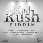 Mad Rush Riddim