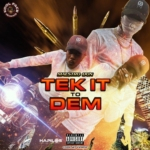 Maestro Don Tek It To Dem