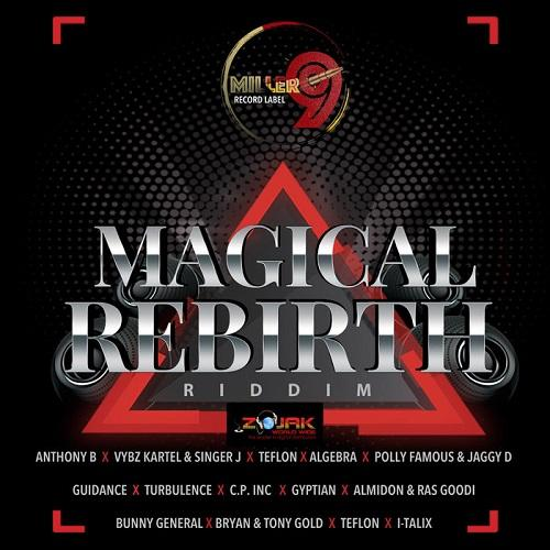 Magical Rebirth Riddim