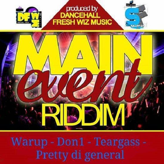 Main Event Riddim