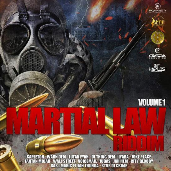 Martial Law Riddim Volume 1 E1562638614209