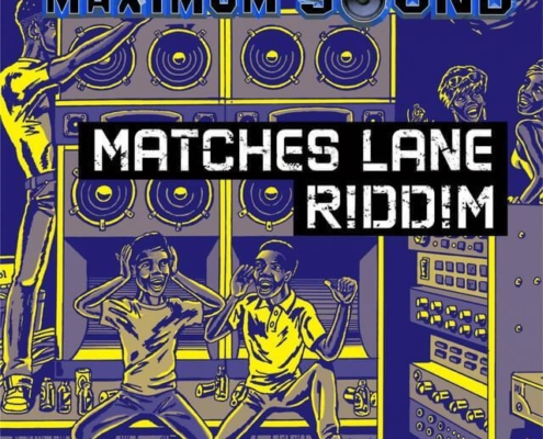 Matches Lane Riddim