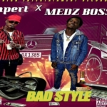 Medz Boss Donpert Bad Style Ft Donpert