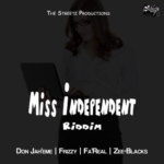Miss Independent Riddim