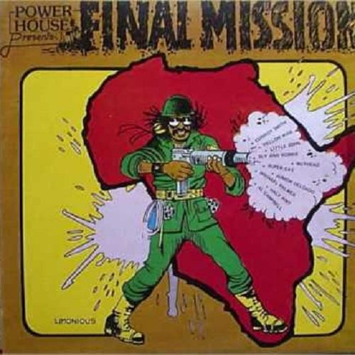 Mission Impossible To Final Mission Riddim