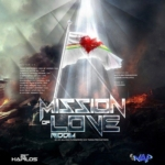 Mission Of Love Riddim