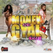 Money And Gyal Riddim 2019 Full