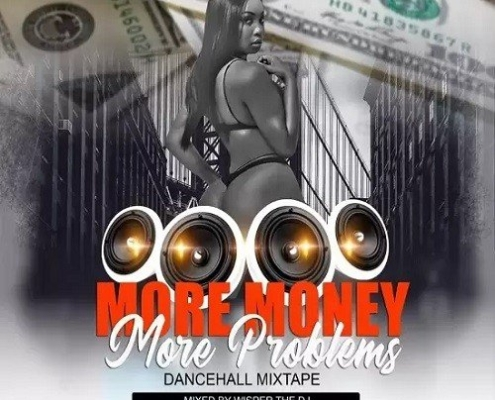 More Money More Problems Mixtape