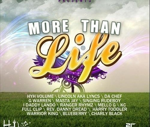 More Than Life Riddim