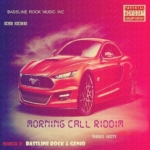 Morning Call Riddim