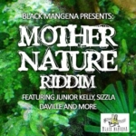 Mother Nature Riddim