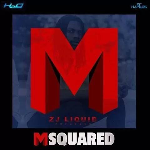 Msquared Riddim Zj Liquid