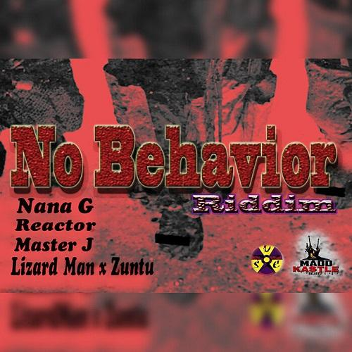 No Behavior Riddim