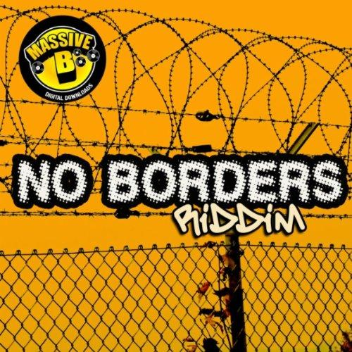 No Borders Riddim