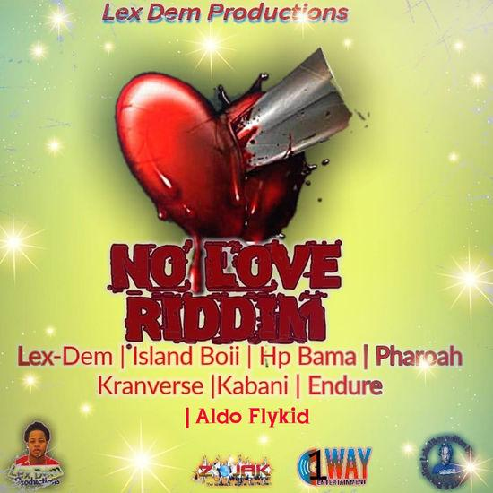 No Love Riddim