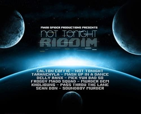 Not Tonight Riddim