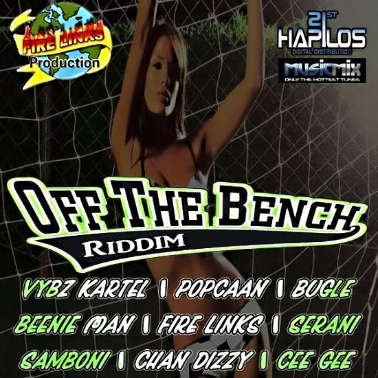Off The Bench Riddim
