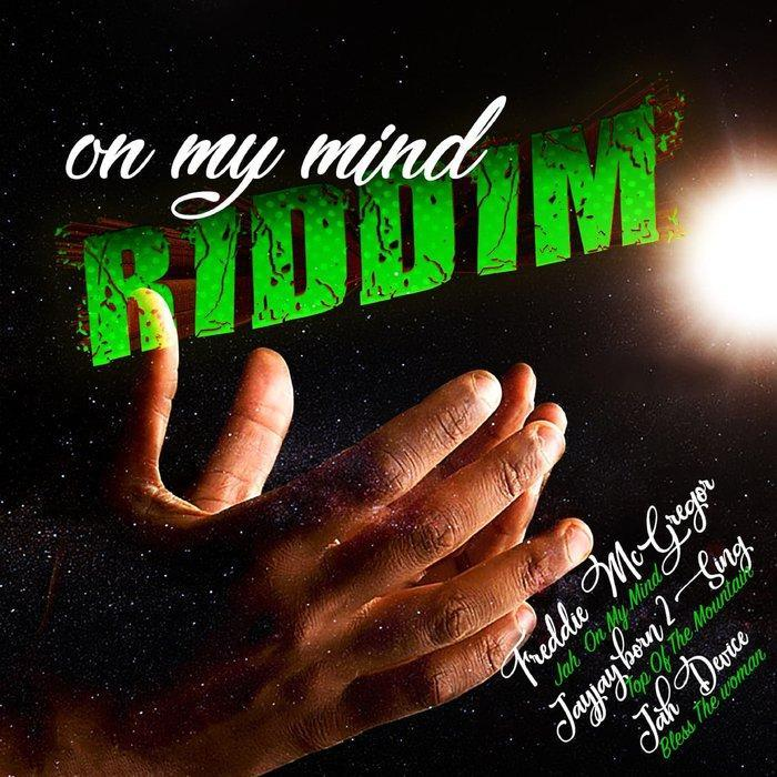 On My Mind Riddim
