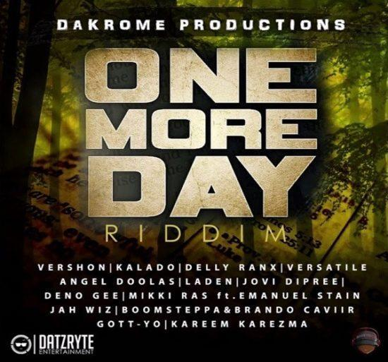 one more day riddim – dakrome productions