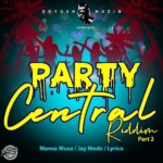 Party Central Riddim Pt 2