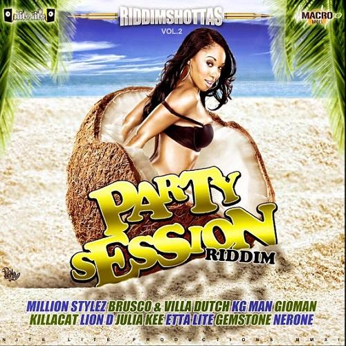 Party Session Riddim
