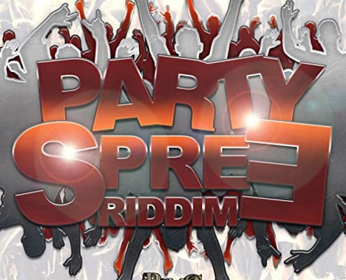 Party Spree Riddim