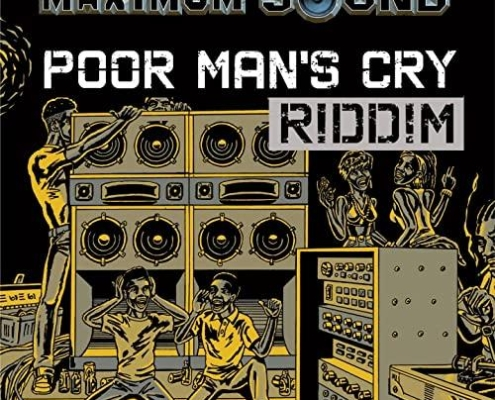 Poor Mans Cry Riddim