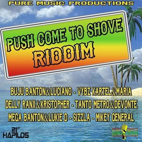 Push Come To Shove Riddim