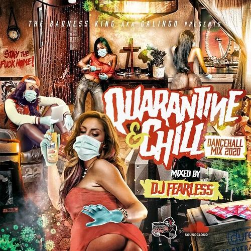 Quarantine Chill Dancehall Mix