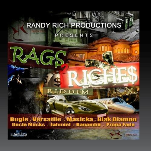 Rags 2 Riches Riddim