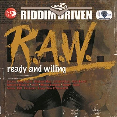 Ready And Willing Riddim