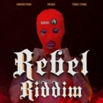 Rebel Riddim 2021