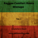 Reggae Comfort Roots Mixtape Vol 1