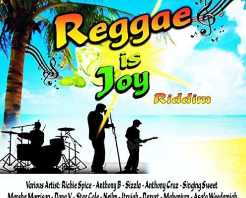 Reggae Is Joy Riddim