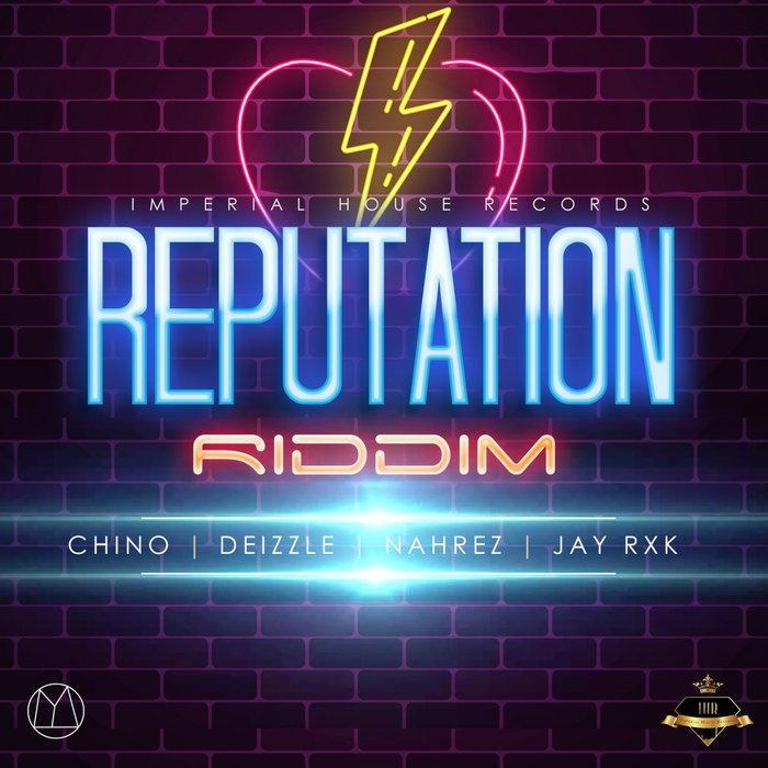Reputation Riddim