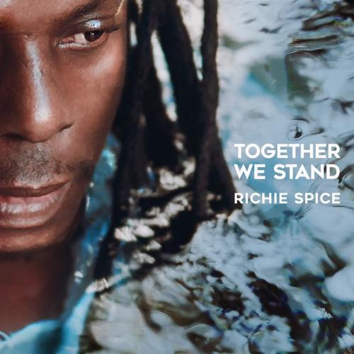 Richie Spice Together We Stand Album