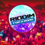 Riddim For D Road Riddim