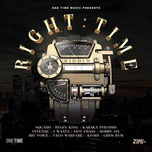 Right Time Riddim 2019